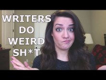 video - Nine Weird Habits of Writers